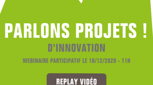 Replay du webinaire Parlons Projets d'innovation